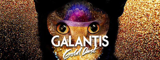 Gold Dust – Galantis
