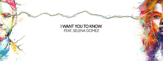I Want You To Know – Zedd ft. Selena Gomez