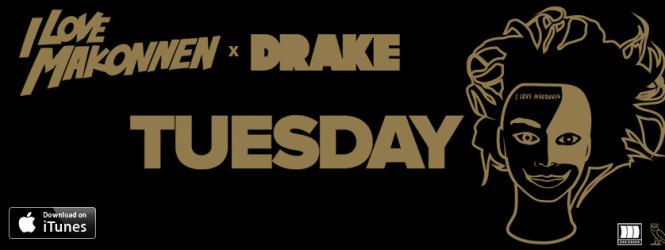 Tuesday – ILOVEMAKONNEN ft. Drake